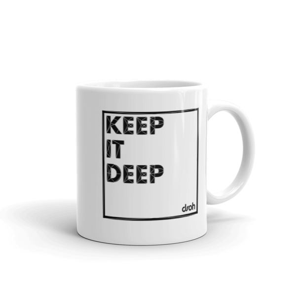 Keep It Deep - White Glossy Ceramic Mug