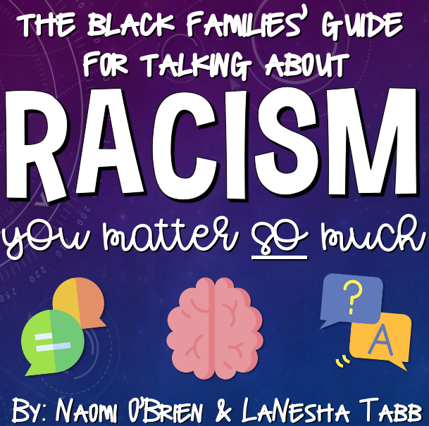 A Black Families' Guide to Discussing Racism