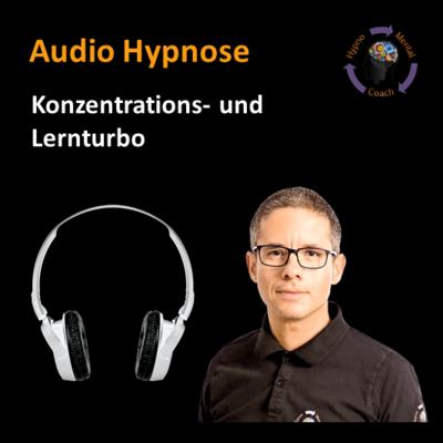 Audio Hypnose: Konzentrations- und Lernturbo