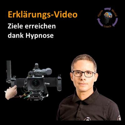 Erklär-Video: Ziele erreichen dank Hypnose