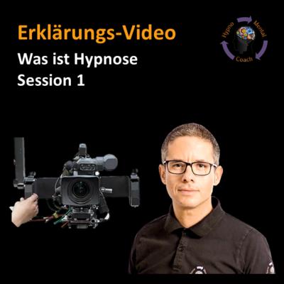 Erklär-Video: Was ist Hypnose - Session 1