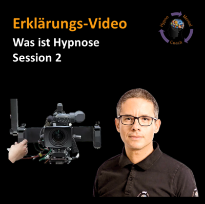 Erklär-Video: Was ist Hypnose - Session 2