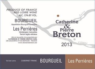 Catherine et Pierre Breton Bourgeuil Les Perrières 2002