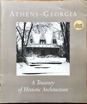 Athens Georgia: A Treasury of Historic Architecture