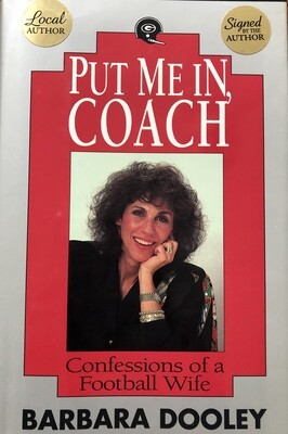 Put Me In, Coach by Barbara Dooley Signed by the Author