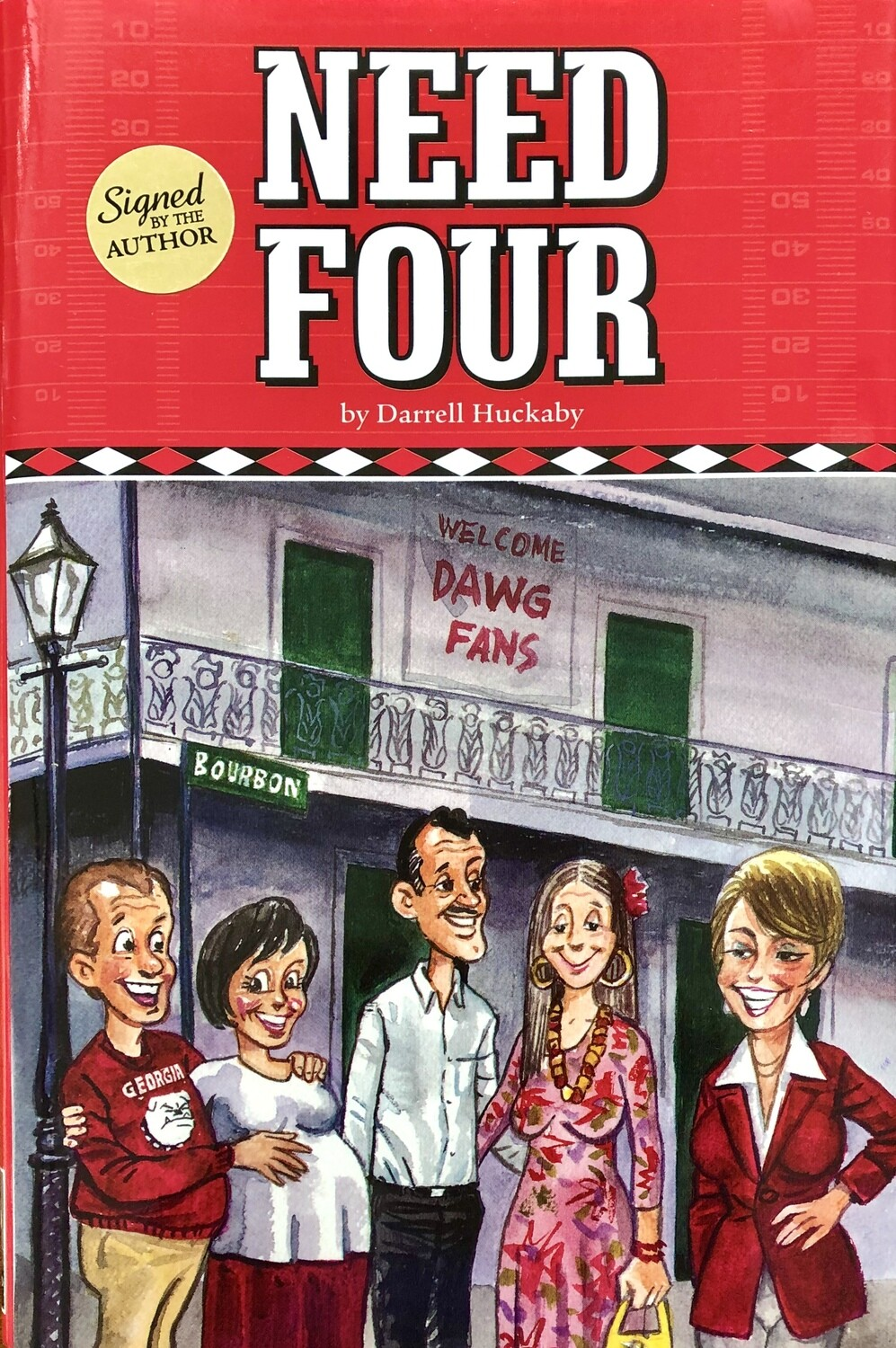 Need Four by Darrell Huckaby - Signed by Author
