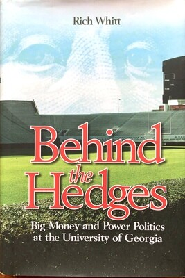 Behind the Hedges by Rich Whitt UGA Bulldogs Football