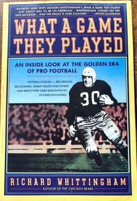 What a Game They Played: The Golden Era of Pro Football