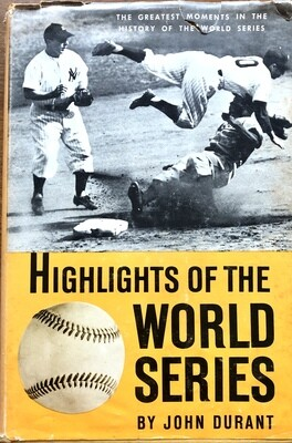 Highlights of The World Series by John Durant