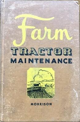 Farm Tractor Maintenance by Ivan Gregg Morrison