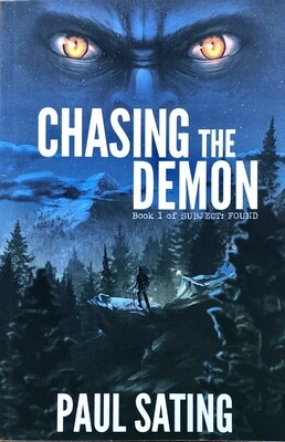 Chasing the Demon: Book 1 of Subject: Found by Paul Sating