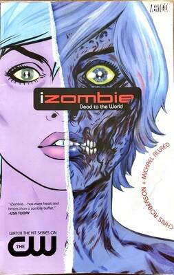 iZombie: Dead to the World Chris Roberson & Michael Allred