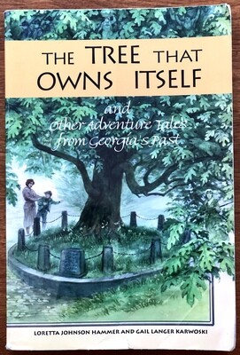 The Tree That Owns Itself by Loretta Hammer and Gail Karwoski
