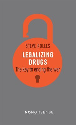 Legalizing Drugs: The key to ending the war - **Signed**