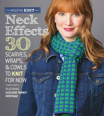 Neck Effects - 30 Scarves, Wraps and Cowls
