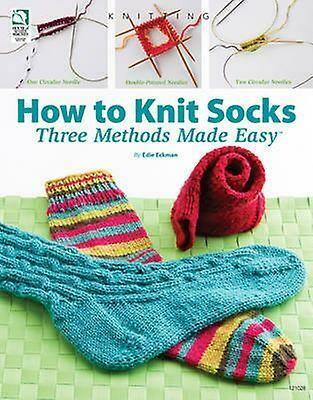 How To Knit Socks by Edie Eckman