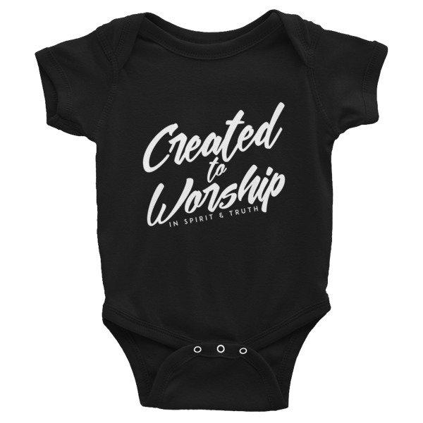 """Created to Worship"" Infant Bodysuit"