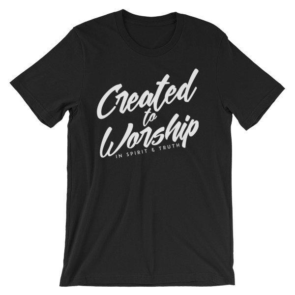 """Created to Worship"" Unisex T-Shirt"