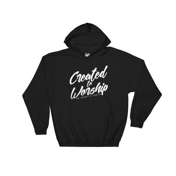"""Created to Worship"" Hooded Sweatshirt"