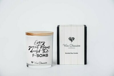 Quote Candle - Every Great Mum Drops the F Bomb