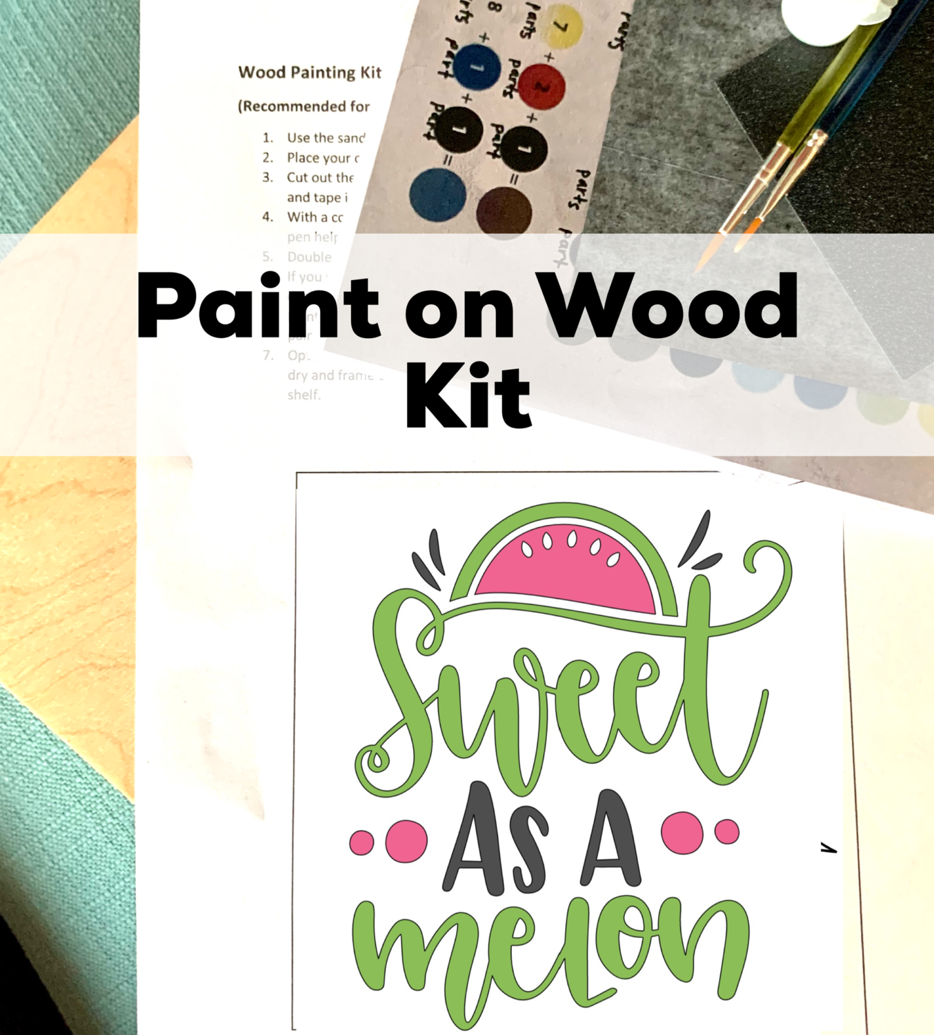 SWEET AS A MELON Paint Your Own Wood Sign