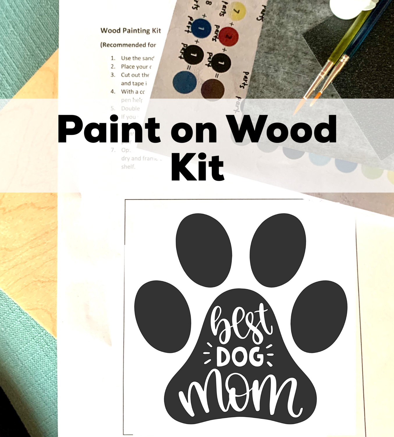 BEST DOG MOM Paint Your Own Wood Sign