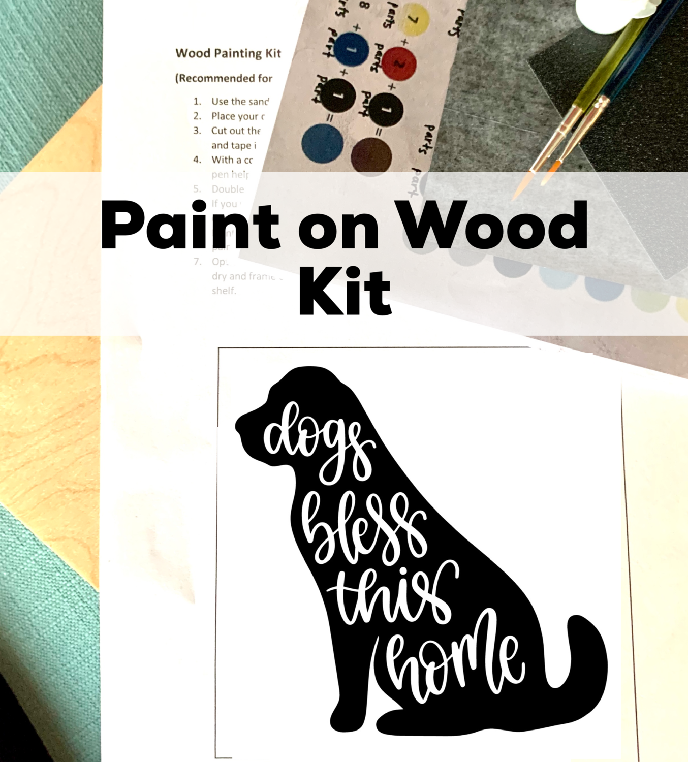 DOGS BLESS THIS HOME Paint Your Own Wood Sign