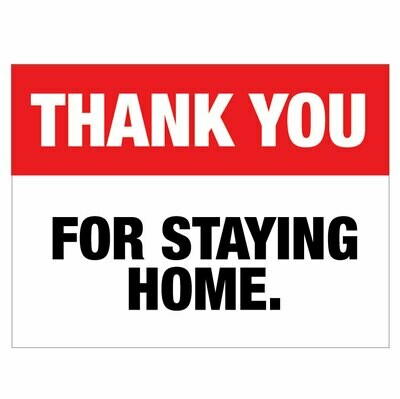Thank You For Staying Home