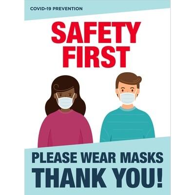 Safety First Please Wear Masks