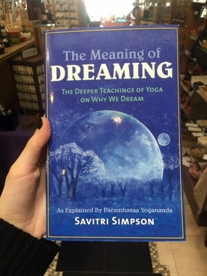 The Meaning of Dreaming Book