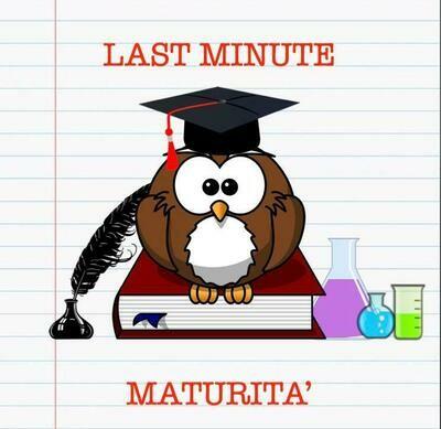 LAST MINUTE MATURITA'