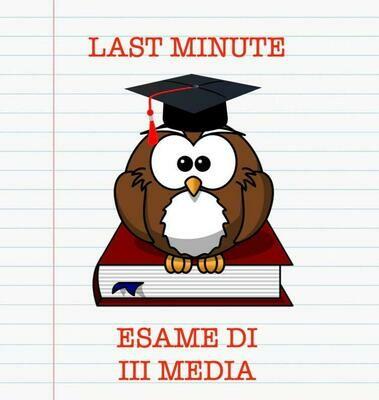 LAST MINUTE ESAME III MEDIA