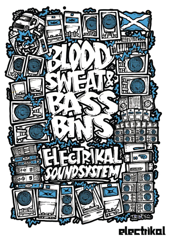 Blood Sweat & Bassbins   A3 Print