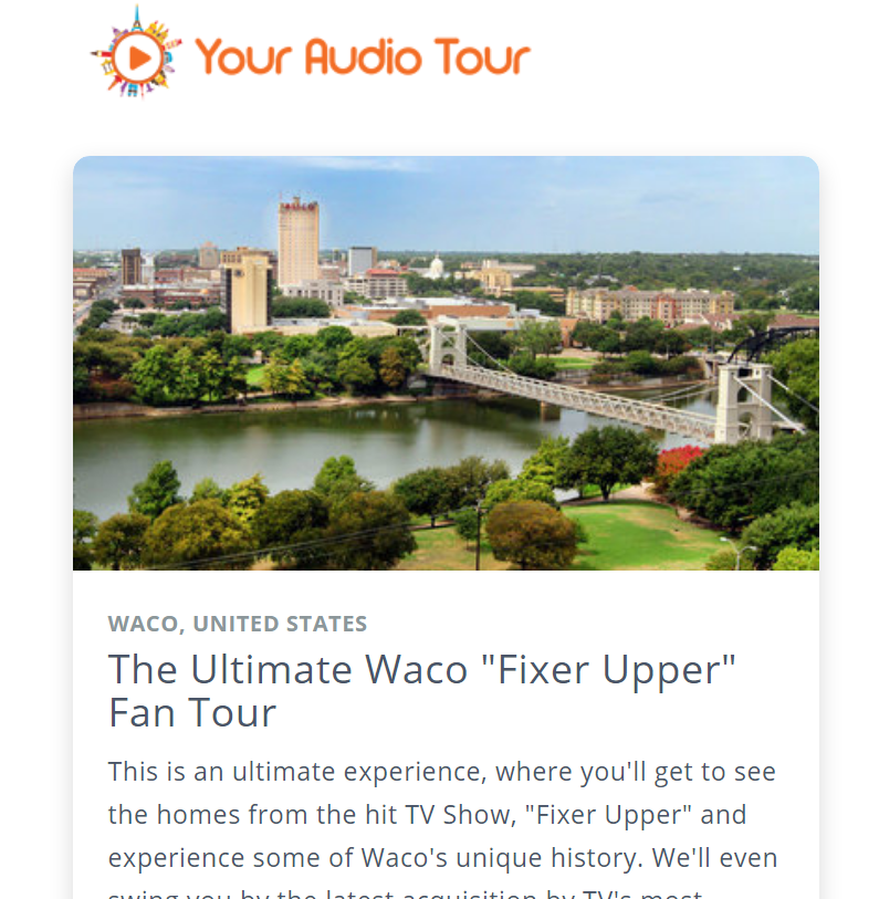 """The Ultimate Waco """"Fixer Upper"""" Self-Guided Audio Tour"""