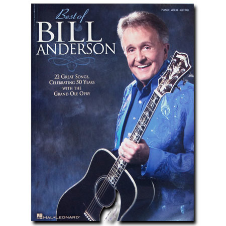 Best of Bill Anderson 50th Anniversary Songbook