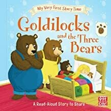GOLDILOCKS & THE THREE BEARS
