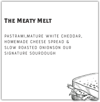 The Meaty Melt + 1 Side