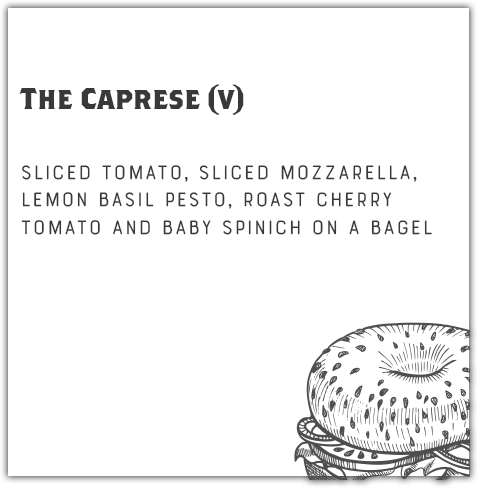 The Caprese Bagel + 1 Side
