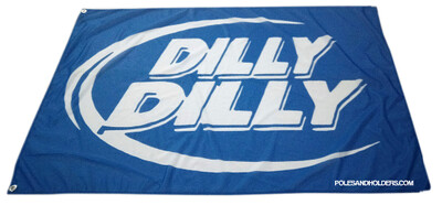 Blue Dilly Dilly 3x5' flag - FREE SHIPPING