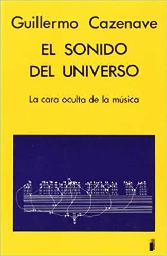 El Sonido Del Universo - La Cara Oculta de la Música (Libro)