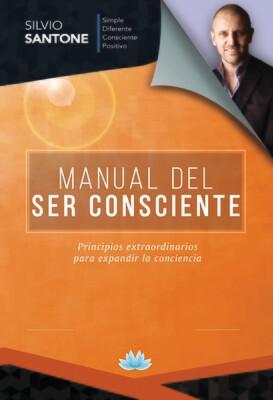 Libro 2: Manual del Ser Consciente (Formato E-Book)