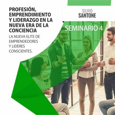 Curso Online 4: Profesión, Emprendimiento y Liderazgo en la Nueva Era de la Conciencia