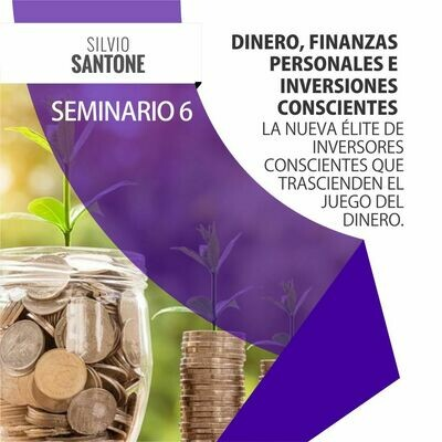 Curso Online 6: Dinero, Finanzas Personales e Inversiones Conscientes