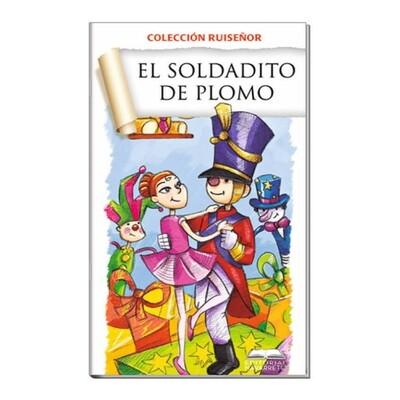 COLECCIÓN RUISEÑOR - EL SOLDADITO DE PLOMO