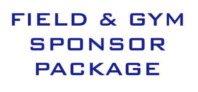 FIELD & GYM SPONSOR PACKAGE
