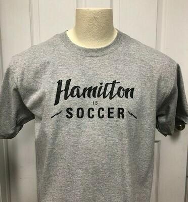 Short Sleeved T - Hamilton is Soccer