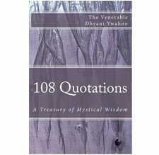 108 Quotations:  A Treasury of Mystical Wisdom