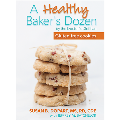 A Healthy Baker's Dozen by Susan B. Dopart, MS, RD, CDE [softcover, paperback]