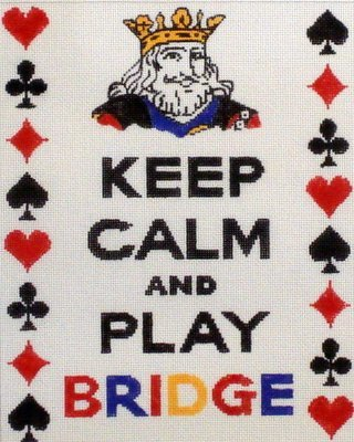 Keep Calm And Play Bridge   (Hand Painted by Kate Dickerson)