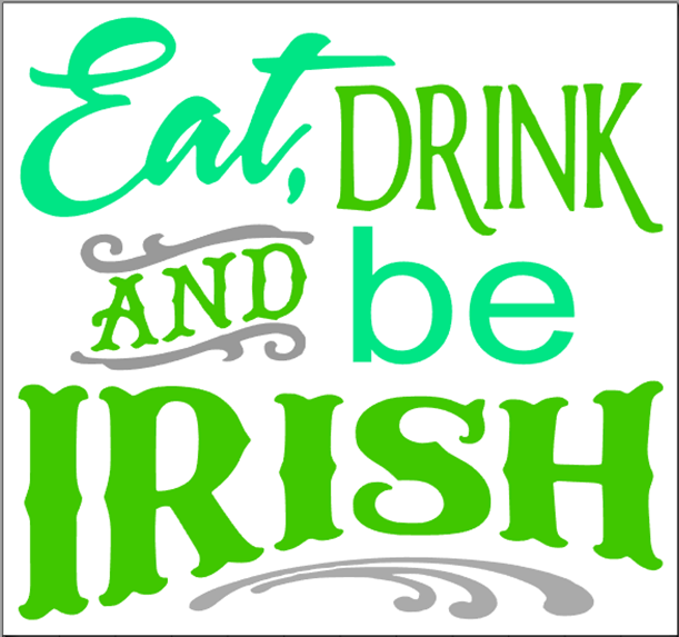 Eat, Drink and Be Irish